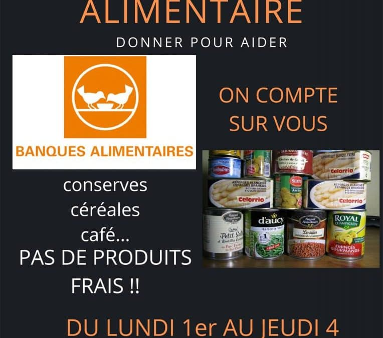 Collecte Alimentaire, donner pour aider !
